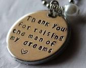 READY TO SHIP -Hand-Stamped Mother-in-law Gift Necklace -Thank You For Raising the Man of My Dreams