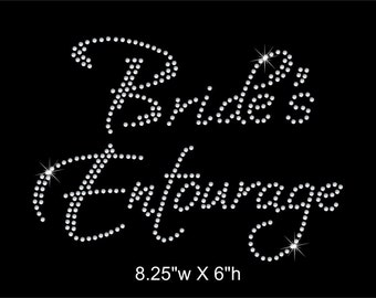 Bride's Entourage / Bachlorette Party Rhinestone Transfer