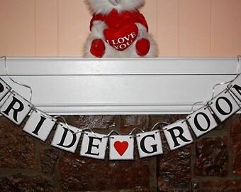 BRIDE GROOM  BANNER  Rustic Banner  Wedding Banner - Engagement Party Decoration - Photo Prop