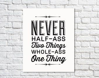 BUY 2 GET 1 FREE Typography Print, Quote Print, Ron Swanson Quote, Parks and Rec, Black White, Type Poster, Wall Decor, Cyber Monday Sale-