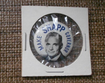 Shapp for Governor Campaign Pin