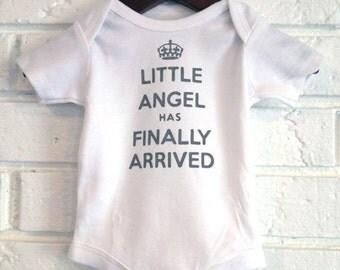 Newborn Baby Onesie / Infant Onesie: Little Angel has Finally Arrived