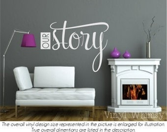Vinyl Wall Art - Quote - Our Story - Vinyl Lettering - Decal - MVDLO065