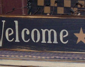 Be WARM Be Welcome Be At HOME Primitive Sign