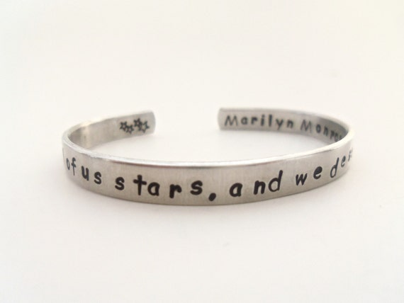 Marilyn Monroe Inspired Cuff Bracelet - We are all of us stars, and we deserve to twinkle - Customizable