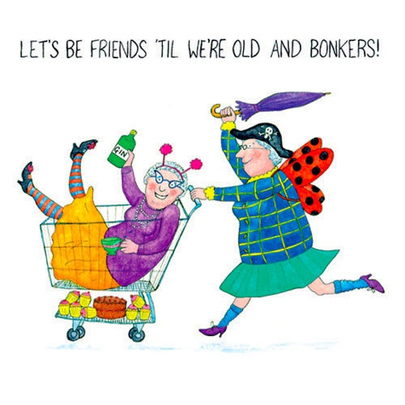 CRAZY OLD LADIES Greeting Card: Let's Be By ChurchMousePress