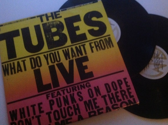 1978 The Tubes What Do You Want From Live 2 Lp By Vinylrocket