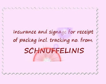 Insurance and signage for receipt of package incl. tracking no.