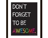 11x14 'Don't Forget to be Awesome' Wall Art