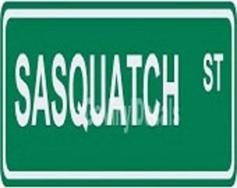 "Sasquatch ST Street / Road Name Sign.  Choice of Colors. 6"" x 24"" Aluminum"