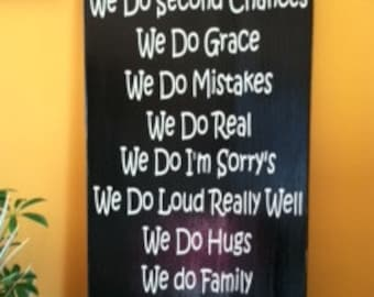 "Wood Sign - In This House We do second chances 12""w x 24""h"