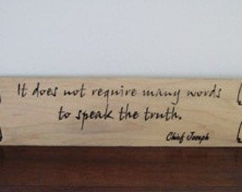 Wood Carved Sign, Native American Indian, wood wall art, Chief Joseph Quote  Inspirational/Motivational, wood carving