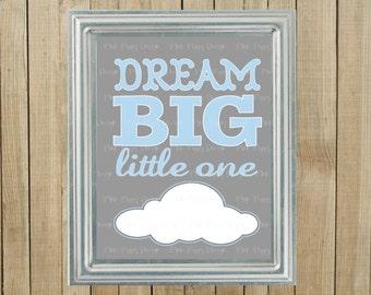 Blue and Gray Dream Big Little One Nursery Wall Decor, Playroom, Gift, Printable, Custom Digital File