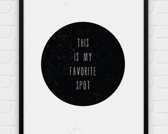 This is My Favorite Spot - Printable Poster - Digital Art, Download and Print JPG