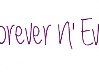 INSTANT DOWNLOAD Forever N Ever Script Font Machine Embroidery Font Set Includes 3 Sizes