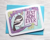 Mothers Day Card - Best Mom Ever - Card for Mom