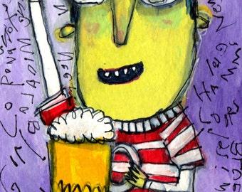 Me Like Beer - original unframed painting, humorous, outsider art by Murphy Adams