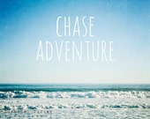 Beach photography, typographic print, blue, teal, turquoise, white, sky, ocean, summer, beach decor - Chase Adventure