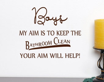 Mom gift, Mother of Boys, Bathroom Decal, Boys My aim is to keep the Bathroom Clean Your Aim will help, funny bathroom decal, Office Decals