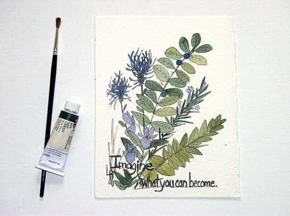 Watercolor Painting Illustration Botanical Garden Woodland Flowers Inspiring Words Saying Artwork by Laurie Rohner