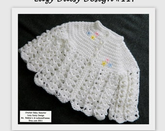 Crochet Baby Sweater Lazy Daisy Design - PDF Pattern 117 - Size Newborn to 3 Month