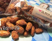 Cinnamon Candied Roasted Almonds - 8oz Half pound