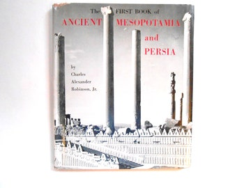 The  First Book of Mesopotamia and Persia, a Vintage Children's Book, 1962