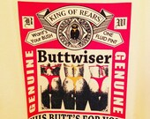 King of Rears BUTTWISER t-shirt