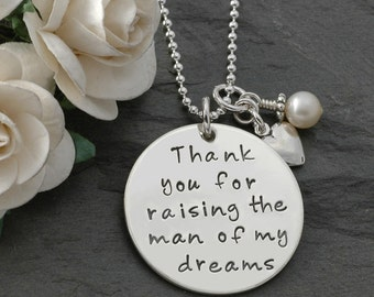 Mother of the Groom Jewelry - Thank you for raising the man of my dreams