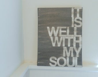It is well with my soul - hand painted canvas sign - 9x12 - gray - word art - hymn lyrics