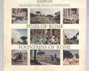 Respighi - Pines of Rome and Fountains of Rome Chicgo Symphony Orchestra  Fritz Reiner, Vintage Vinyl Record Album RCA Red Seal Classical LP