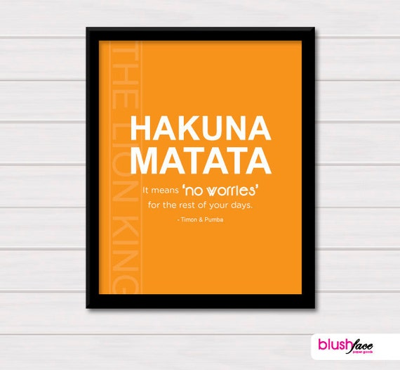 SALE Hakuna Matata It means no worries for the rest by ...