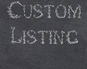 Custom Listing For Heidi