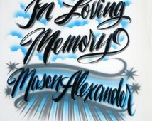 Airbrush T Shirt In Loving Memory With TWO-WORD Name, In Loving Memory Shirt, Rest In Peace Shirt, RIP Shirt, In Memory Shirt, Airbrush