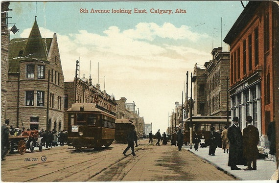 Antique Postcard Street Scene - 8th Avenue looking East Calgary Alberta Canada 1912
