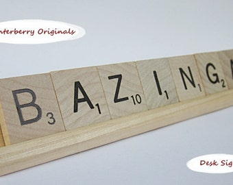 Scrabble Desk Sign - BAZINGA - funny desk sign, co-worker gift, humor, stocking stuffer