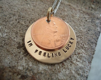Lucky Penny Necklace with Hand Stamped Message
