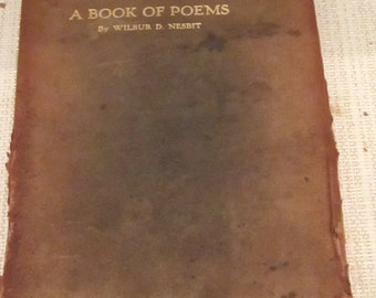 A BOOK OF POEMS, written by Wilber D. Nesbit with illustrations by Ellsworth Young c1906