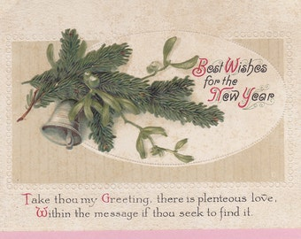 Ca 1912 Embossed Victorian New Years Greeting Postcard w/ Motto - 418