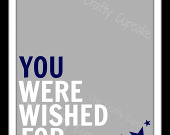 You Were Wished For Art Printable