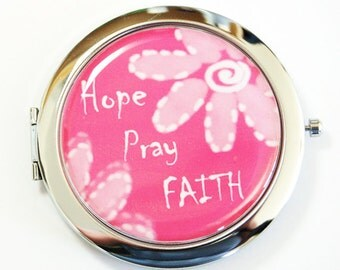 Hope Pray Faith, mirror, pocket mirror, compact mirror, floral mirror, purse mirror, pink mirror (2513)