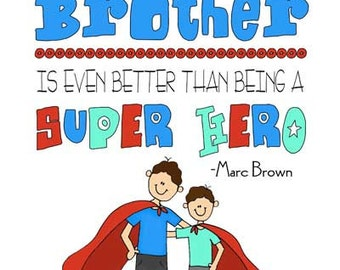 Super Hero Brother saying quote Instant Download Printable JPEG Digital File 8x10 / 16x20