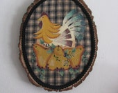 Hen and pears wood plaque, home decor, kitchen decor,homespun material