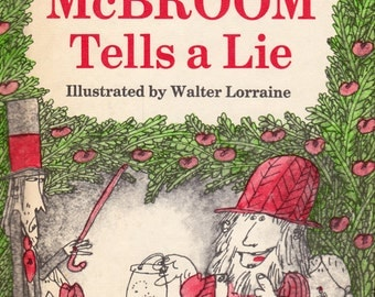 McBroom Tells a Lie by Sid Fleischman, illustrated by Walter Lorraine