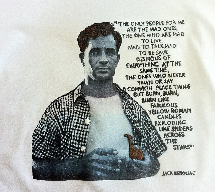 19 Inspirational Quotes To Help You Beat Artist S Block: Jack Kerouac Quotes Women. QuotesGram