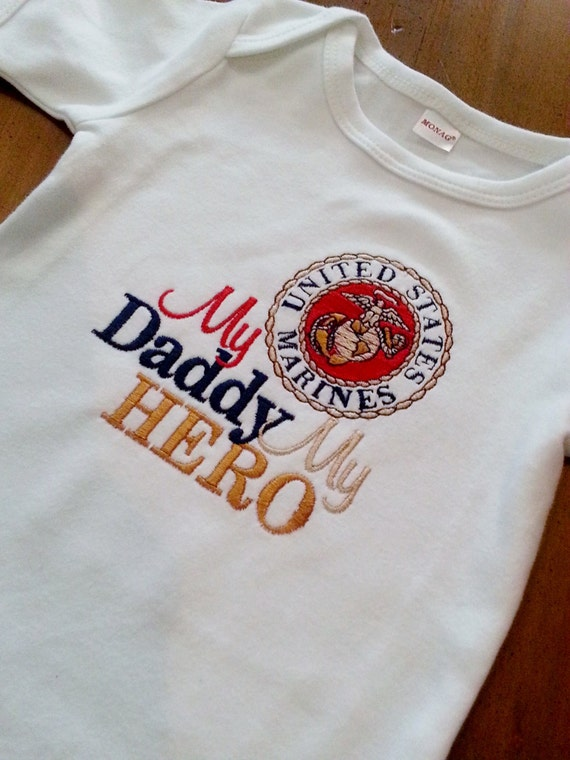 United States Marine My Daddy My Hero Shirt Or Onesie Army
