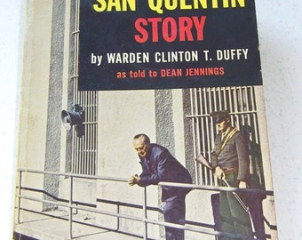Pocket Book 831 The San Quentin Story by Warden Clinton T. Duffy as told to Dean Jennings