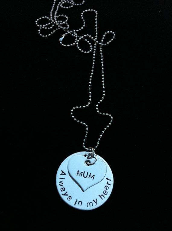 Hand Stamped Stainless Steel Necklace-Mum, Always in my Heart