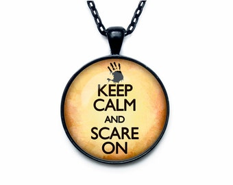 Keep calm and scare on jewelry keep calm and carry on necklace