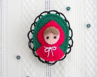 Little Red Riding Hood Fairytale Felt Brooch
